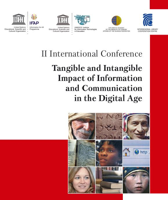 "Second International Conference ""Tangible and Intangible Impact of Information and Communication in the Digital Age"" was held in Khanty-Mansiysk on 9–13 June, 2019, under the auspices and in cooperation with UNESCO"